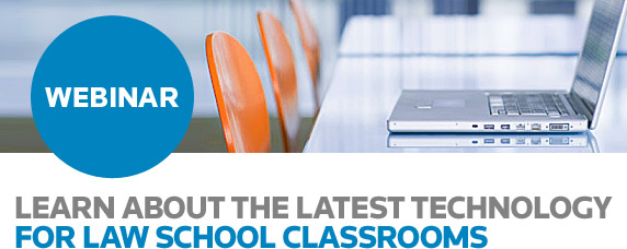 Learn about the latest technology for Law School Classroms