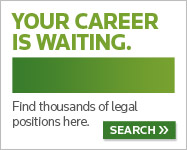 Your Career is waiting. Find thousands of legal positions here. Search